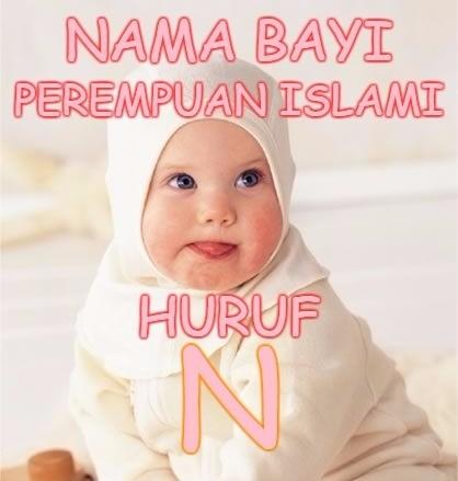 Nama Bayi Perempuan Islami Huruf N Dan Artinya Idenamaislami Com